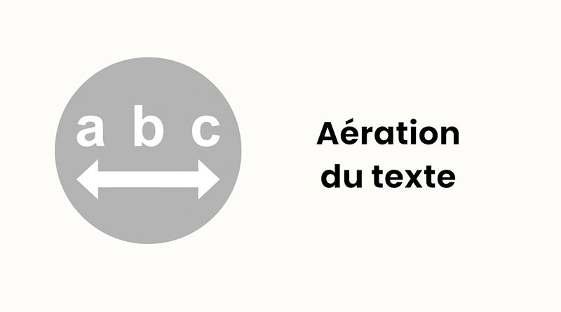 Illustration aération du texte