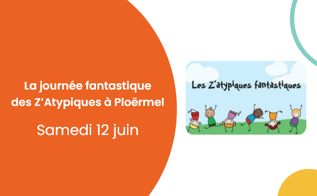 12 juin – La journée fantastique des Z'Atypiques à Ploërmel