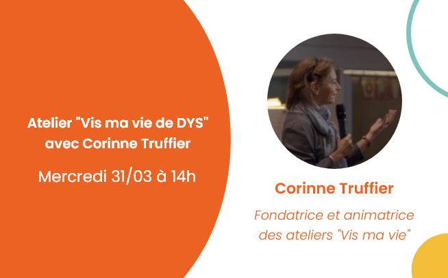 31 mars – Atelier «Vis ma vie de DYS» avec Corinne Truffier